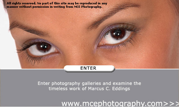 mcephotography.com - Enter photography galleries and examine the timeless work of Marcus C. Eddings